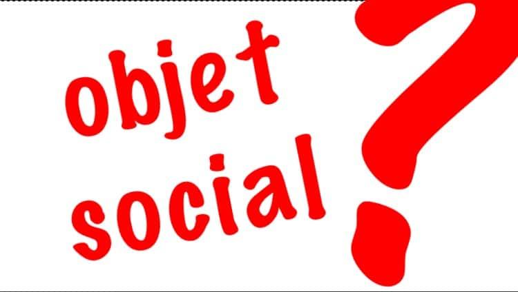 Objet Social D Finition Contexte Pratiques Et D Rives